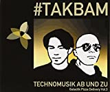 TECHNOMUSIK AB UND ZU-Galactik Pizza Delivery Vol.3-