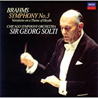 BRAHMS: SYMPHONY NO.3/HAYDN VARIATIONS by Sir Georg Solti