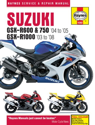 Suzuki GSX-R600 (04 On) GSX750 (04 On) and GSX-R1000 (03 On) Service and Repair Manual (Haynes Service and Repair Manuals)