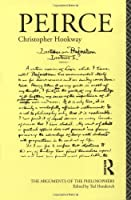 Peirce - Hookway (Arguments of the Philosophers)
