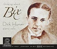Thinking about Bix by Dick Hyman (2008-08-12)