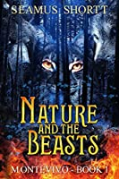 Nature and the Beasts (MONTEVIVO)