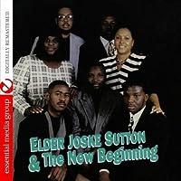 Elder Joske Sutton & the New Beginning