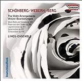 シェーンベルク、ウェーベルン、ベルクによるJ.シュトラウスII世のワルツアレンジ集 (Walzer Bearbeitungen-The Waltz Arrangements)