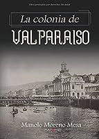 La colonia de valparaiso