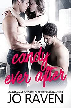 Candy Ever After: MMF Menage Romantic Comedy (Hot Candy Book 2) by [Raven, Jo]