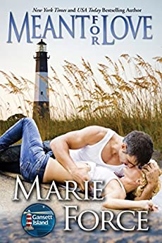 Meant for Love (Gansett Island Series Book 10) by [Force, Marie]
