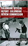 Columbine Official Report: Columbine Review Commission: 2001 (English Edition)