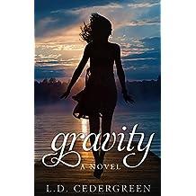 Gravity:  A Novel