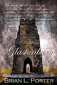 Glastonbury by [Porter, Brian L.]