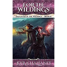 For the Wildings (Daughter of the Wildings Book 6) (English Edition)