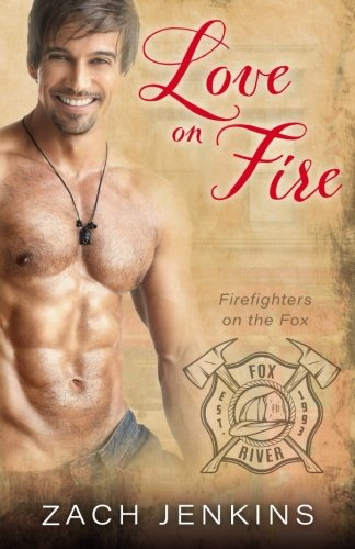 Love on Fire (Firefighters on the Fox)