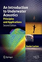An Introduction to Underwater Acoustics (Springer Praxis Books)