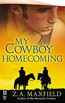 My Cowboy Homecoming by [Maxfield, Z.A.]