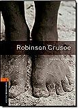 Oxford Bookworms Library 2 Robinson Crusoe 3/E