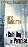 A Cold Day in Paradise: Library Edition (Alex Mcknight)