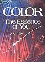 Color: The Essence of You
