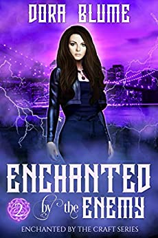 Enchanted by the Enemy (Enchanted by the Craft Book 2) by [Blume, Dora ]