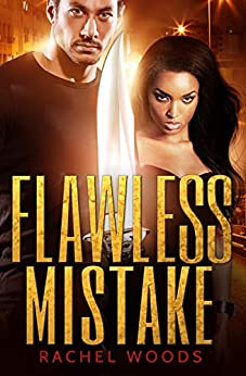Flawless Mistake: A suspenseful thriller with action and romance (The Spencer & Sione Series Book 1) by [Woods, Rachel]