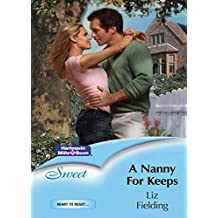 A Nanny For Keeps (Heart to Heart)
