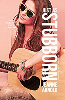 Just as Stubborn (The Stubborn Series Book 2) by [Arnold, Jeanne]