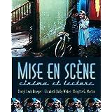 Mise En Scène: Cinéma Et Lecture