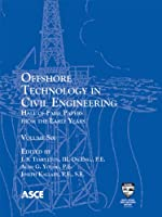 Offshore Technology in Civil Engineering: Hall of Fame Papers from the Early Years