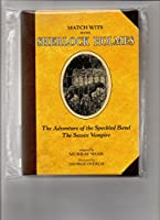 Sherlock Holmes: The Adventures of the Speckled Band (Match Wits: The Adventure of Thespeckled Band: The Sussex Vampire)