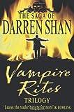 Vampire Rites Trilogy 3 in 1 (Saga of Darren Shan)