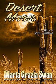 Desert Moon: Death Under the Desert Moon (Lella York Mysteries Book 3) by [Swan, Maria Grazia]