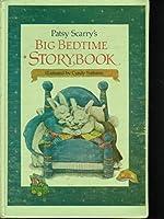 Patsy Scarry's Big Bedtime Storybook