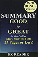 Good to Great Shortened into 35 Pages or Less! (Good to Great: Book Shortened-- Companies, Business, Paperba)