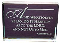 Colossians 3: 23Bible Verse :手エッチングガラスPaperweight