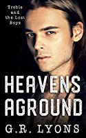Heavens Aground (Treble and the Lost Boys)