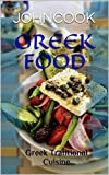 GREEK FOOD: Greek Tratitional Cuisine (English Edition)