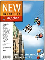 New in the City - Muenchen - Munich 2010/2011