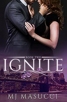 Ignite: Book 2 (The Heat Series) by [Masucci, MJ]