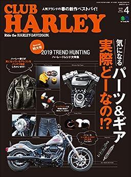 [雑誌] CLUB HARLEY (クラブハーレー) 2019年04月