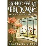 The Way Home (Kat & Natalie Book 1)
