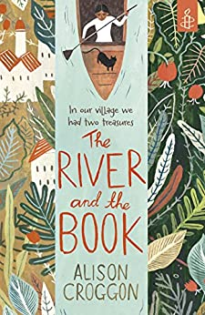 The River and the Book by [Croggon, Alison]
