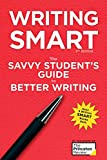 Writing Smart, 3rd Edition: The Savvy Student's Guide to Better Writing (Smart Guides)