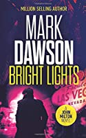 Bright Lights (John Milton Thrillers)