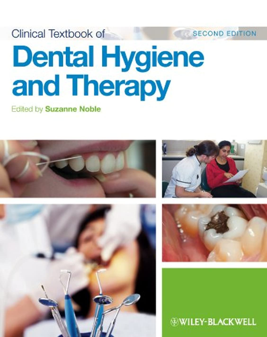 アイザック口径援助Clinical Textbook of Dental Hygiene and Therapy