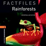 Rainforests: 700 Headwords (Oxford Bookworms ELT)
