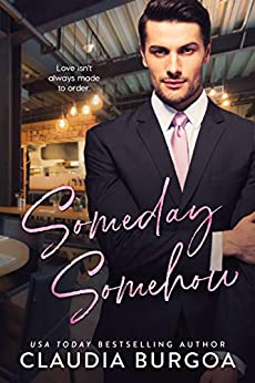 Someday, Somehow by [Burgoa, Claudia]