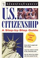 U.S. Citizenship: A Step-by-Step Guide