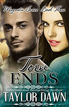 Torn Ends (Magnolia Series Book 3) by [Dawn, Taylor]