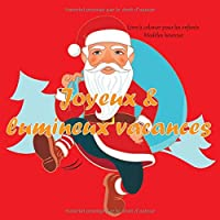 Joyeux & lumineux vacances - Livre à colorier pour les enfants - Modèles heureux (Noël)