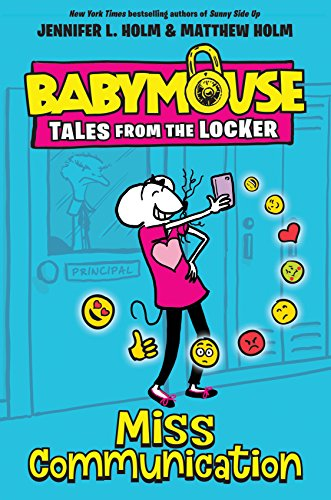 Miss Communication (Babymouse Tales from the Locker)