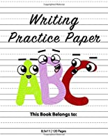 Writing Practice Paper: Dotted Lined Handwriting Paper Notebook for K-3 Students, ABC Kids, 8.5x11 inches, 120 pages